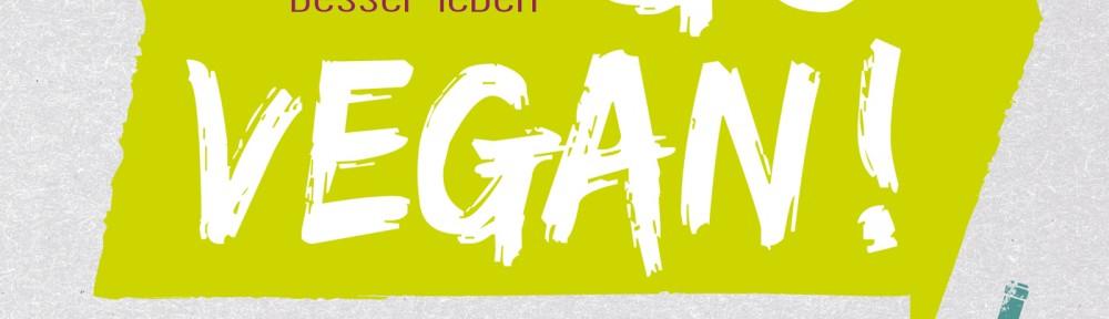 Rezension | Halser, Marlene (Hrsg.): Go Vegan!