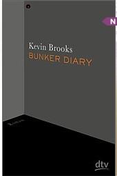Rezension | Brooks, Kevin: Bunker Diary
