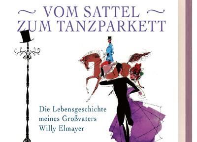 Rezension | hg. von Schäfer-Elmayer, Thomas: Vom Sattel zum Tanzparkett