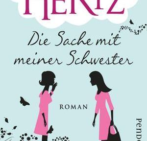 Rezension | Hertz, Anne: Die Sache mit meiner Schwester