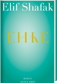 Rezension | Shafak, Elif: Ehre