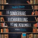 Die sonderbare Buchhandlung des Mr Penumbra von Robin Sloan