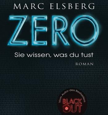 Rezension | Elsberg, Marc: Zero