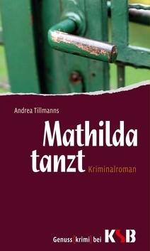 Rezension | Tillmanns, Andrea: Mathilda tanzt