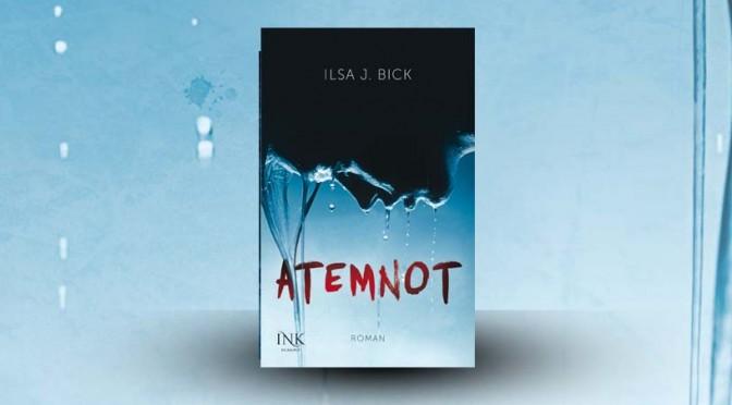 Rezension | Bick, Ilsa J.: Atemnot