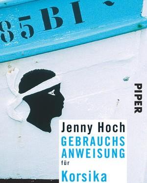 Rezension | Hoch, Jenny: Gebrauchsanweisung für Korsika