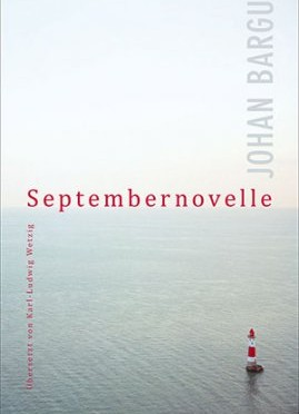 Rezension | Bargum, Johan: Septembernovelle