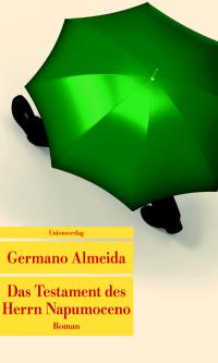 Rezension | Almeida, Germano: Das Testament des Herrn Napumoceno