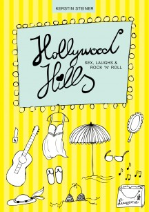 Rezension | Steiner, Kerstin: Hollywood Hills – Teil 1