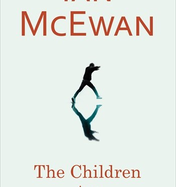 Rezension | McEwan, Ian: The Children Act (dt. Titel: Kindeswohl)