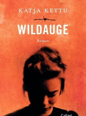 Rezension | Kettu, Katja: Wildauge
