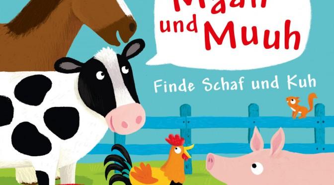 Rezension | Häfner, Carla: Mäh und Muh – wer bist du? Finde Schaf und Kuh