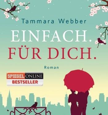 Rezension | Webber, Tammara: Einfach. Für dich.