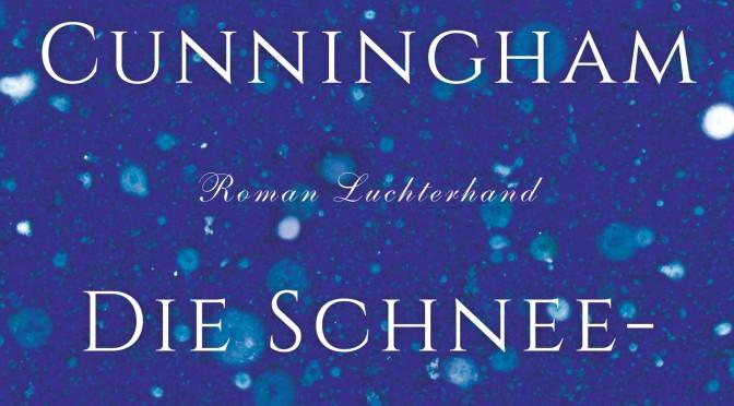 Rezension | Cunningham, Michael: Die Schneekönigin