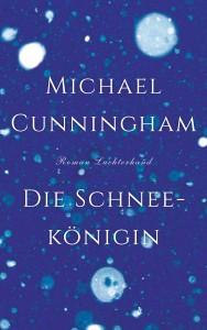 Die Schneekoenigin von Michael Cunningham