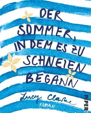 Rezension   Clarke, Lucy: Der Sommer, in dem es zu schneien begann