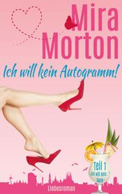 Rezension | Morton, Mira: Ich will kein Autogramm