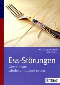 Rezension Sachbuch   Reich, Günter und Kröger, Silke: Ess-Störungen