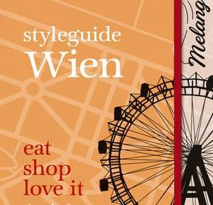 Rezension & Gewinnspiel | Rattay, Angie & Brigitte: styleguide Wien (National Geographic)