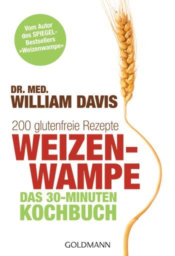 weizenwampe_das_30_minuten_kochbuch