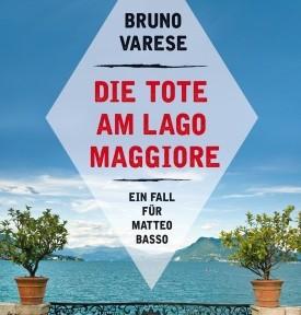 Rezension | Varese, Bruno: Die Tote am Lago Maggiore