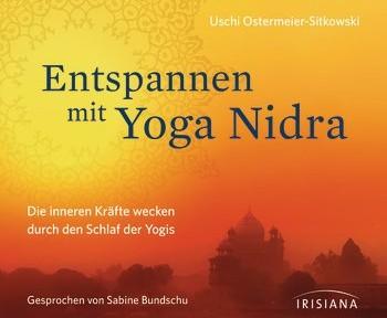 Rezension Hörbuch   Ostermeier-Sitkowski, Uschi: Entspannen mit Yoga Nidra