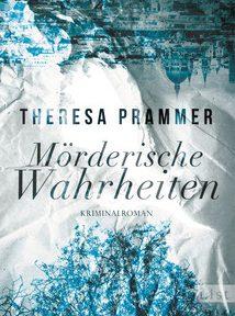 Rezension | Prammer, Theresa: Mörderische Wahrheiten