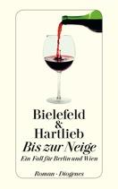 Rezension | Bielefeld & Hartlieb: Bis zur Neige