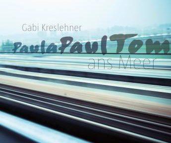 Rezension | Kreslehner, Gabi: PaulaPaulTom ans Meer