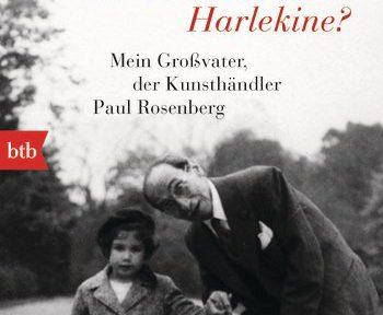 Rezension | Sinclair, Anne: Lieber Picasso, wo bleiben meine Harlekine?
