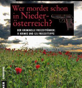 Rezension | Grager und Wind: Wer mordet schon in Niederösterreich?