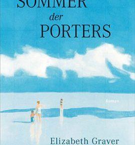 Rezension | Graver, Elizabeth: Die Sommer der Porters | Sommer