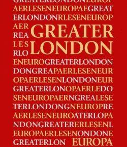 Buchvorstellung | Hrsg. Thomas Kohlwein: Greater London. Europa Erlesen