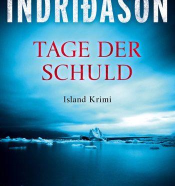 Rezension | Indriðason, Arnaldur: Tage der Schuld