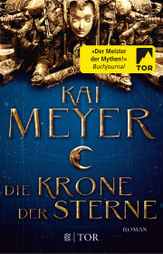 Rezension | Meyer, Kai: Die Krone der Sterne