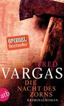 Gastrezension | Vargas, Fred: Die Nacht des Zorns