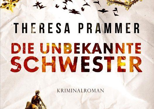 Rezension | Prammer, Theresa: Die unbekannte Schwester