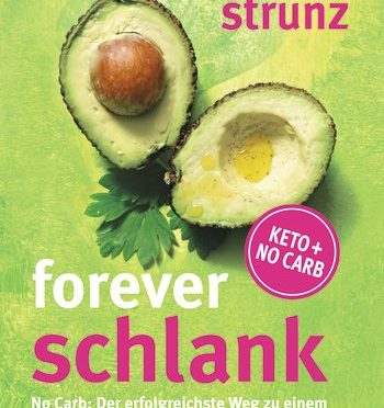 Rezension | Strunz, Ulrich: Forever schlank | LowCarb