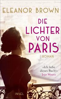 Rezension   Brown, Eleanor: Die Lichter von Paris