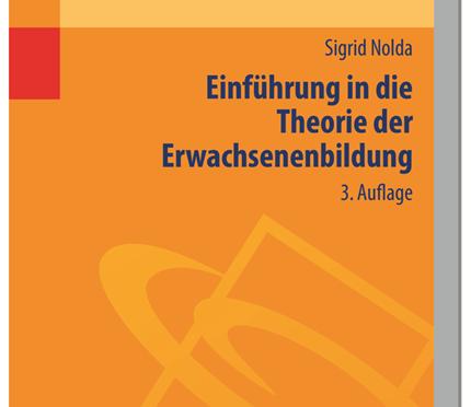 Rezension Sachbuch | Nolda, Sigrid: Einführung in die Theorie der Erwachsenenbildung