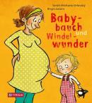 Rezension Kinderbuch | Orlovský, Sarah Michaela und Antoni, Birgit: Babybauch und Windelwunder