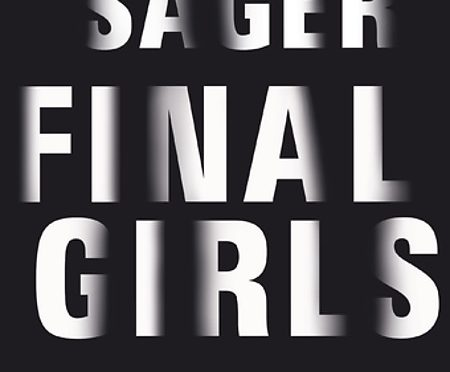 Rezension | Sager, Riley: Final Girls