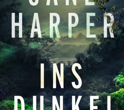 Rezension | Harper, Jane: Ins Dunkel
