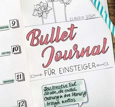 Rezension DIY | Böhm, Claudia: Bullet Journal für Einsteiger