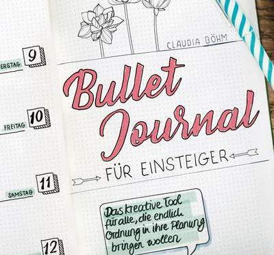 Rezension DIY   Böhm, Claudia: Bullet Journal für Einsteiger