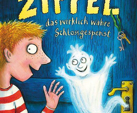 Rezension Kinderbuch | Rühle, Alex: Zippel, das wirklich wahre Schlossgespenst