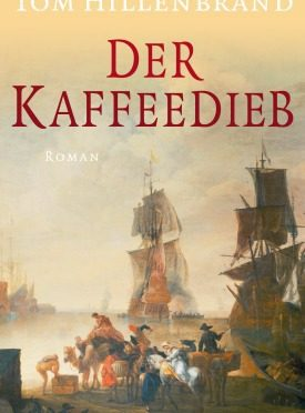 Rezension | Hillenbrand, Tom: Der Kaffeedieb