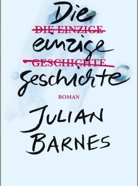 Rezension | Barnes, Julian: Die einzige Geschichte