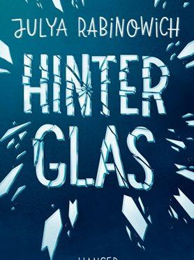 Rezension Jugendbuch | Rabinowich, Julya: Hinter Glas