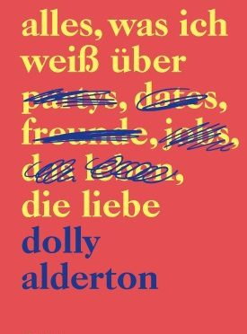 Rezension | Alderton, Dolly: Alles, was ich weiß über die Liebe